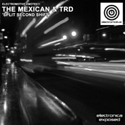 Electromotive EMOTE011 - The Mexican & TRD 'Split Second Shift'