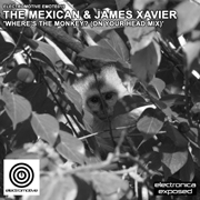 Electromotive EMOTE015 - The Mexican & James Xavier 'Where's The Monkey? (On Your Head Mix)'