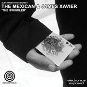 Electromotive EMOTE017 - The Mexican & James Xavier 'The Swindler'