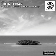 Electromotive EMOTE022 - The Mexican 'Picture Perfect (Progressive Mix)'