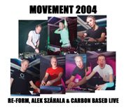 EECD003 - Movement 2004 - Re-form, Alek Száhala And Carbon Based Live