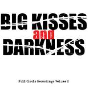 Electronica Exposed EECD033 - Full Circle Recordings - Volume 2 - Big Kisses And Darkness