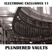 Electronica Exposed EECD037 - Electronic Exclusives 11 - Plundered Vaults