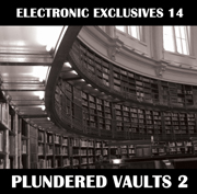 Electronica Exposed EECD044 - Electronic Exclusives 14 - Plundered Vaults 2