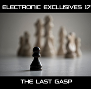 Electronica Exposed EECD053 - Electronic Exclusives 17 - The Last Gasp