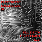 Electronica Exposed EECD061 - Electronic Exclusives 19 - Till Death Us Do Part (1/2)
