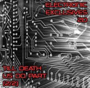 EECD062 - Electronic Exclusives 20 - Till Death Us Do Part (2/2)