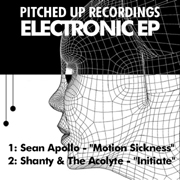 Pitched Up Digital PURDIGI008 - Electronic EP - Sean Apollo 'Motion Sickness' / Shanty & The Acolyte Featuring MC Trainwreck 'Initiate'