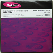 Nukleuz Purple NUKP0378 - The Mexican & Harry Diamond 'Spectrum (Heavy Duty Hard Mix)' / 'Spectrum (Mark Richardson Remix)'