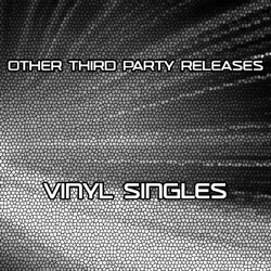 Other Third Party Releases - Vinyl Singles